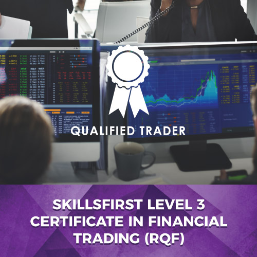 Skillsfirst Level 3 Certificate in Introduction to Financial Trading (RQF)
